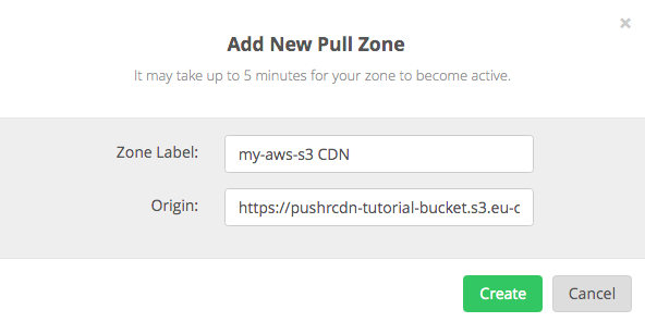 Name your pull zone and and add the S3 URL as an origin
